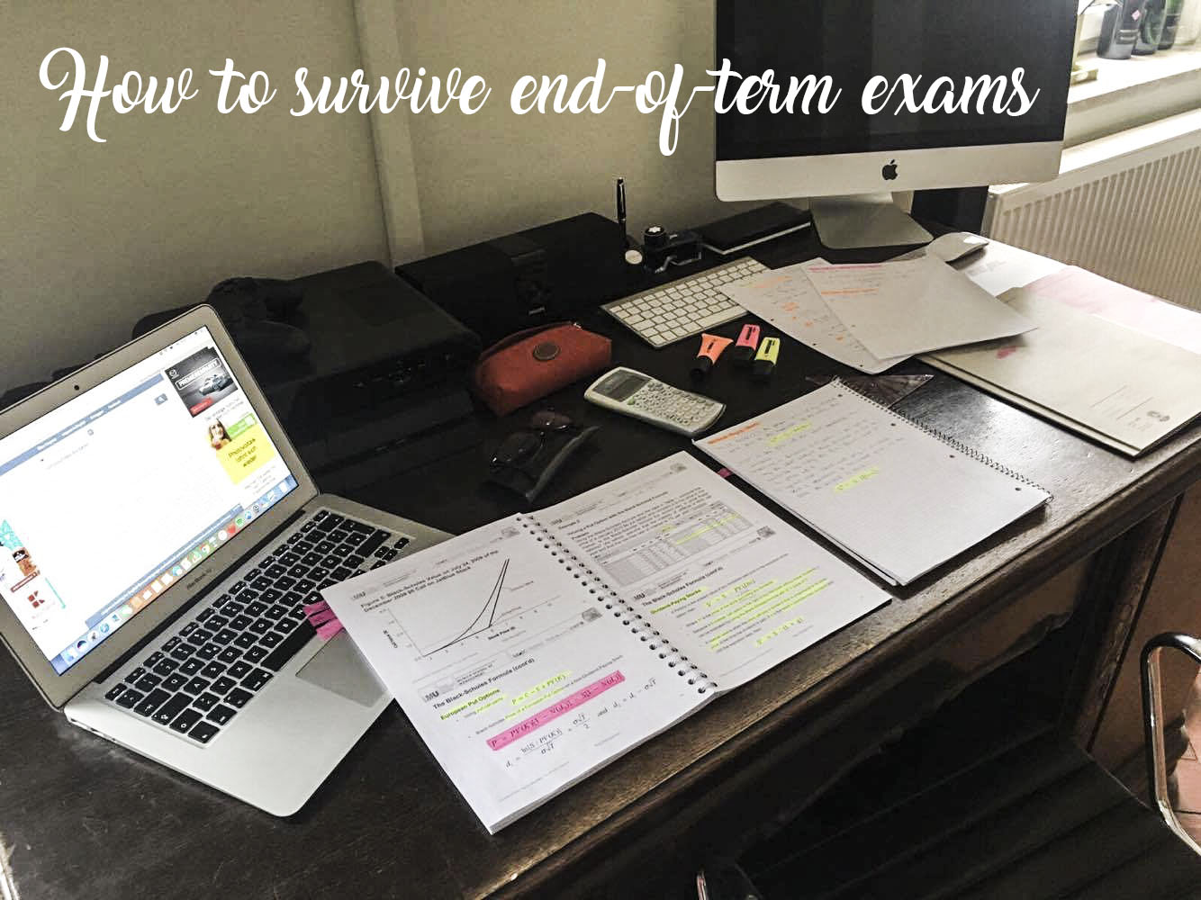 How to survive end-of-term exams